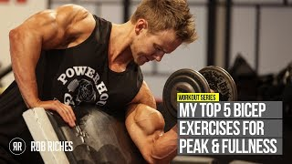TOP 5 Bicep Peak Exercises | Rob Riches