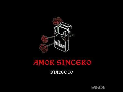"""DIALECTO - """"AMOR SINCERO"""" / (PRODUCIDO POR FYHA RECORDS)"""