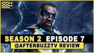 Black Lightning Season 2 Episode 7 Review & After Show