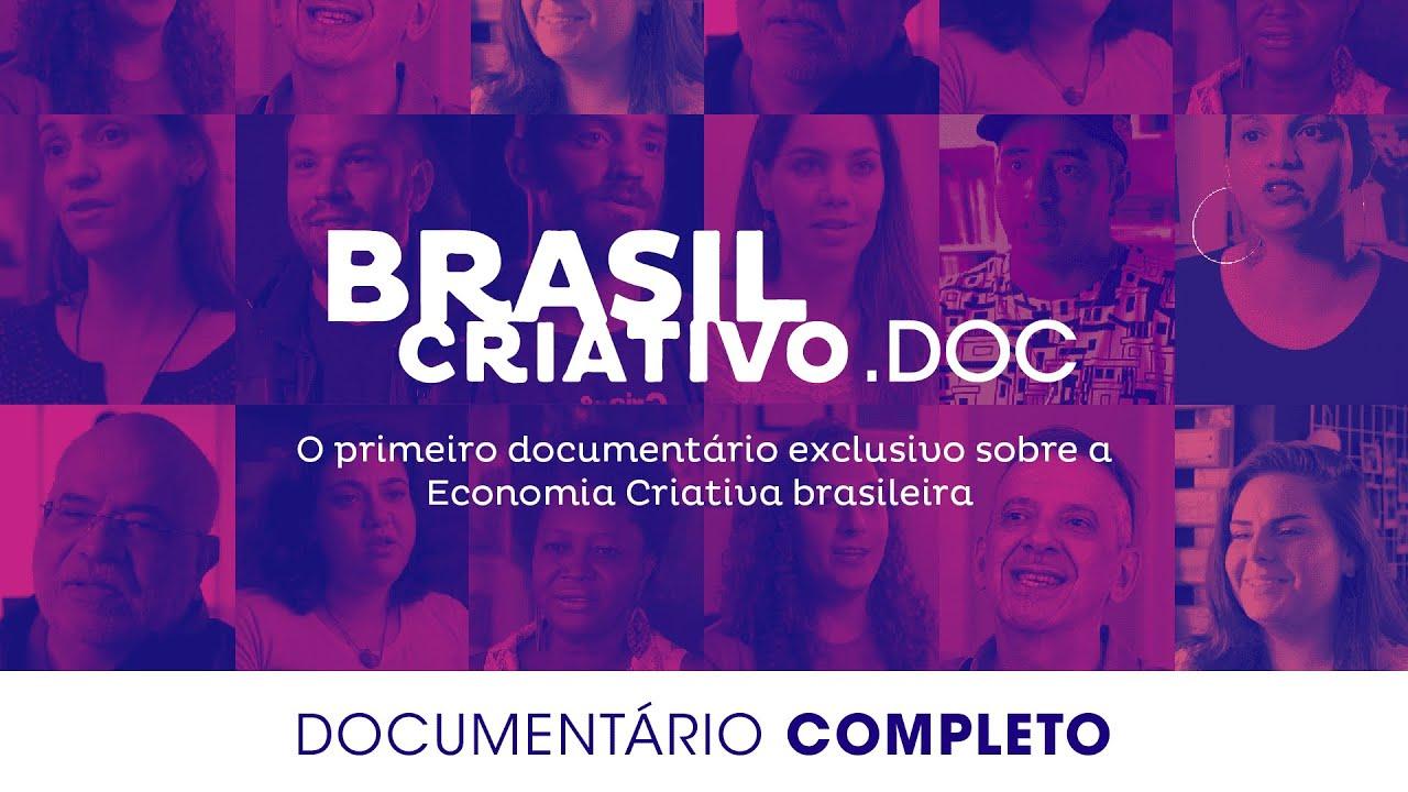 Brasil Criativo.DOC : Economia Criativa do Brasil | Documentário Completo