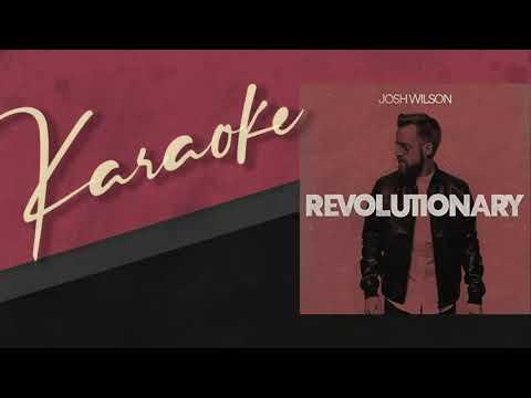 Revolutionary (Josh Wilson) - KARAOKE With Lyrics