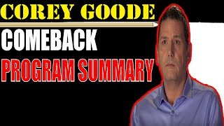 Corey Goode 2018 | COMEBACK PROGRAM SUMMARY | David Wilcock