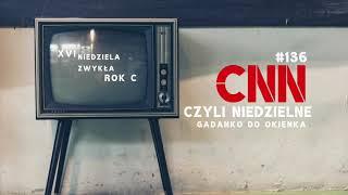 CNN [#136] Dwa rodzaje katolików
