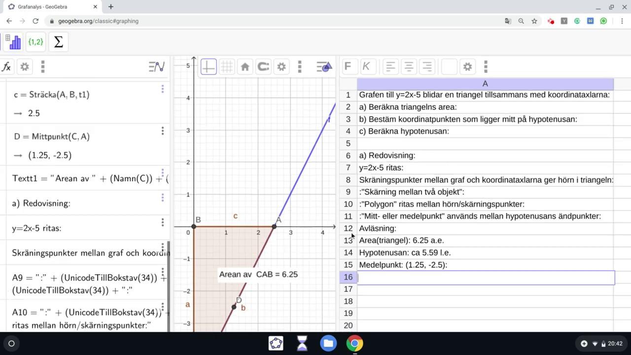 Geogebra - Grafanalys - Analytisk geometri (area, medelpunkt & sida)