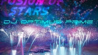 DJ Optimus Prime - Fusion Of Stars
