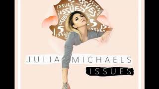 Issues by Julia Michaels [1 hour loop]