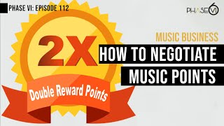 Ep. 112 - How To Negotiate Music Industry Points