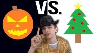 Halloween vs. Christmas