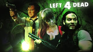 Left 4 Dead 2 Movie
