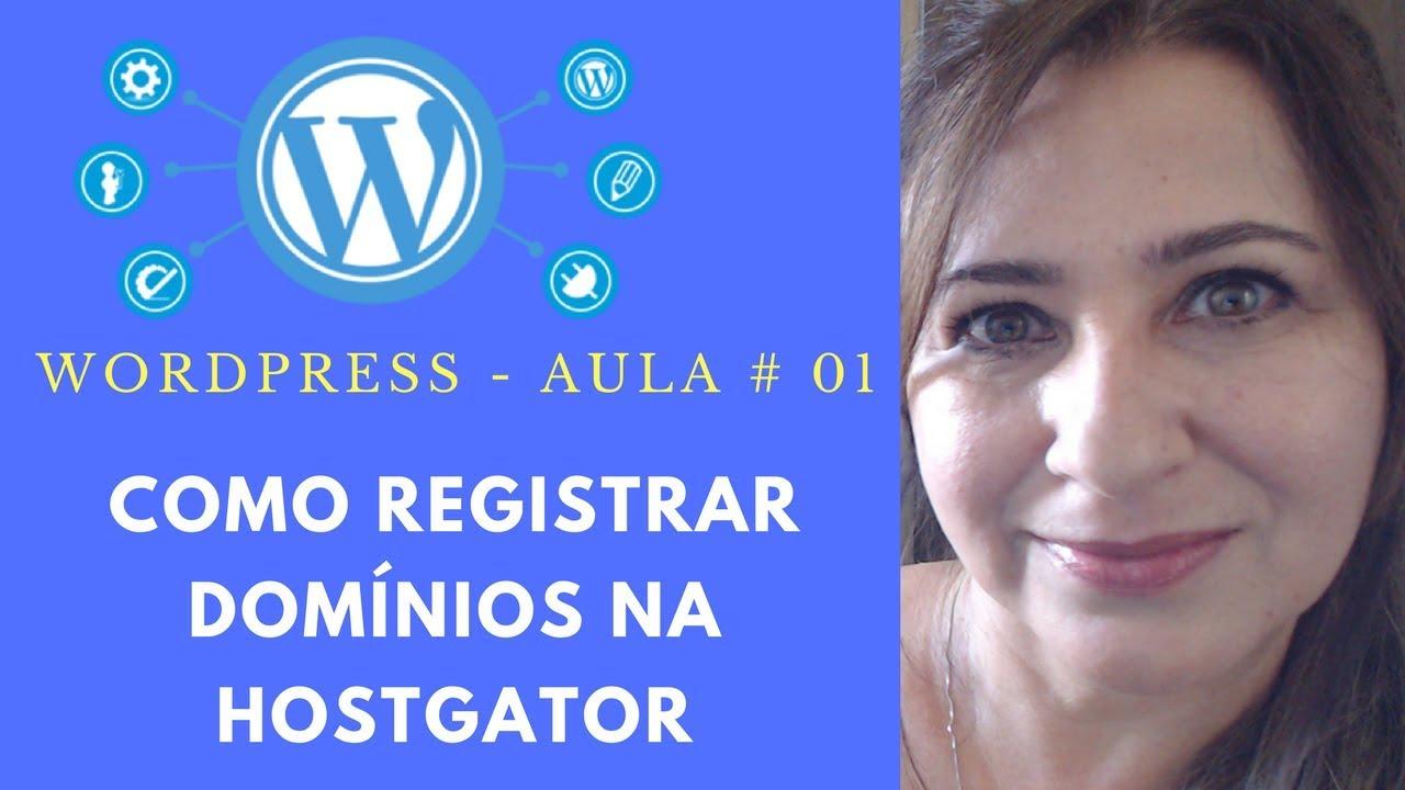 COMO REGISTRAR DOMÍNIOS NA HOSTGATOR - AULA 01 WORDPRESS