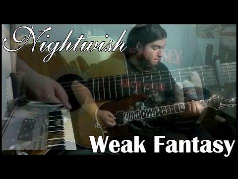 Nightwish - Weak fantasy (Cover)