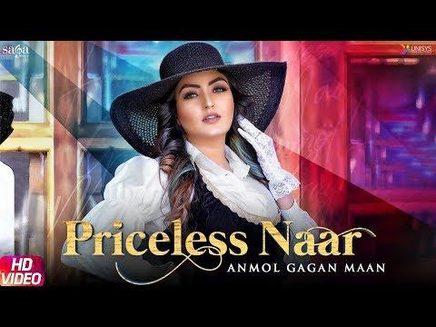 Priceless Naar - Anmol Gagan Maan (Official Song) | New Punjabi Songs 2019 | Saga Music