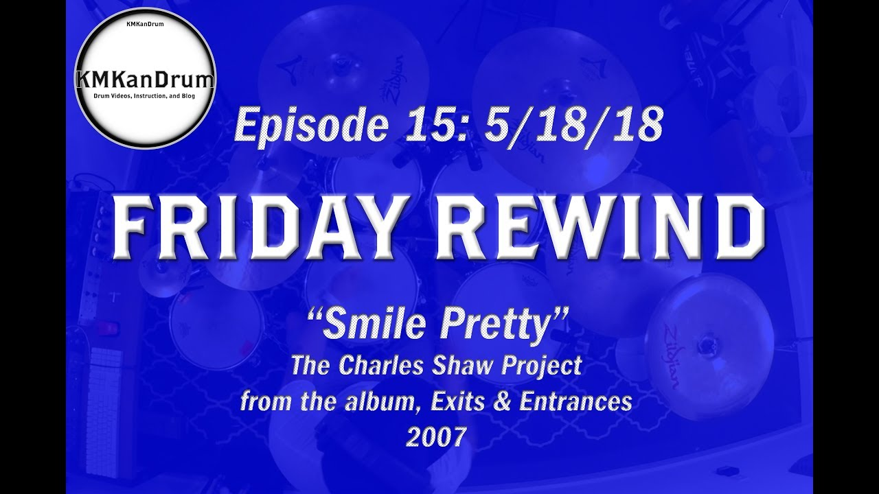 """FRIDAY REWIND Wk.15: """"Smile Pretty"""" by The Charles Shaw Project"""