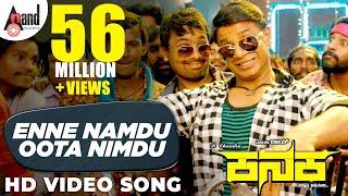 Enne Namdu Oota Nimdu | KANAKA HD Song 2018 | Duniya Vijay | R.Chandru | Naveen Sajju