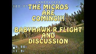 MICRO QUADS ON THE CHANNEL //BABYHAWK-R FLIGHT AND COMMENTARY!!