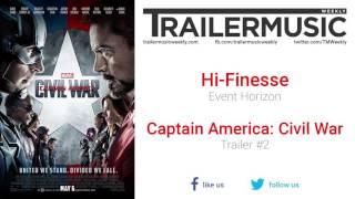 Captain America: Civil War - Trailer #2 Music #2 (Hi-Finesse - Event Horizon)