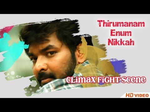 Thirumanam Ennum Nikkah Tamil Movie - Climax Fight Scene