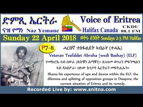 ckdu Voice of Eritrea Naz Yemane programme 2018-04-22 ሓርበኛ ተስፋልደት ኣብራሃ (P7-B)