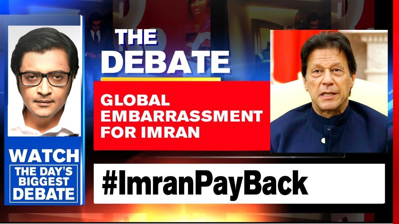 Download Imran Khan Dumped: Payback Time For Debt Ridden Pakistan   The Debate With Arnab Goswami