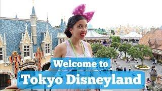 Welcome to Tokyo Disneyland | TOKYO DISNEY TRIP