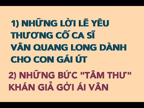#49: Những Lời Cảm Động Cố CS Vân Quang Long Dành Cho Con Gái Út