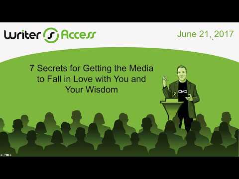Secrets for Getting the Media to Fall in Love with You and Your Wisdom