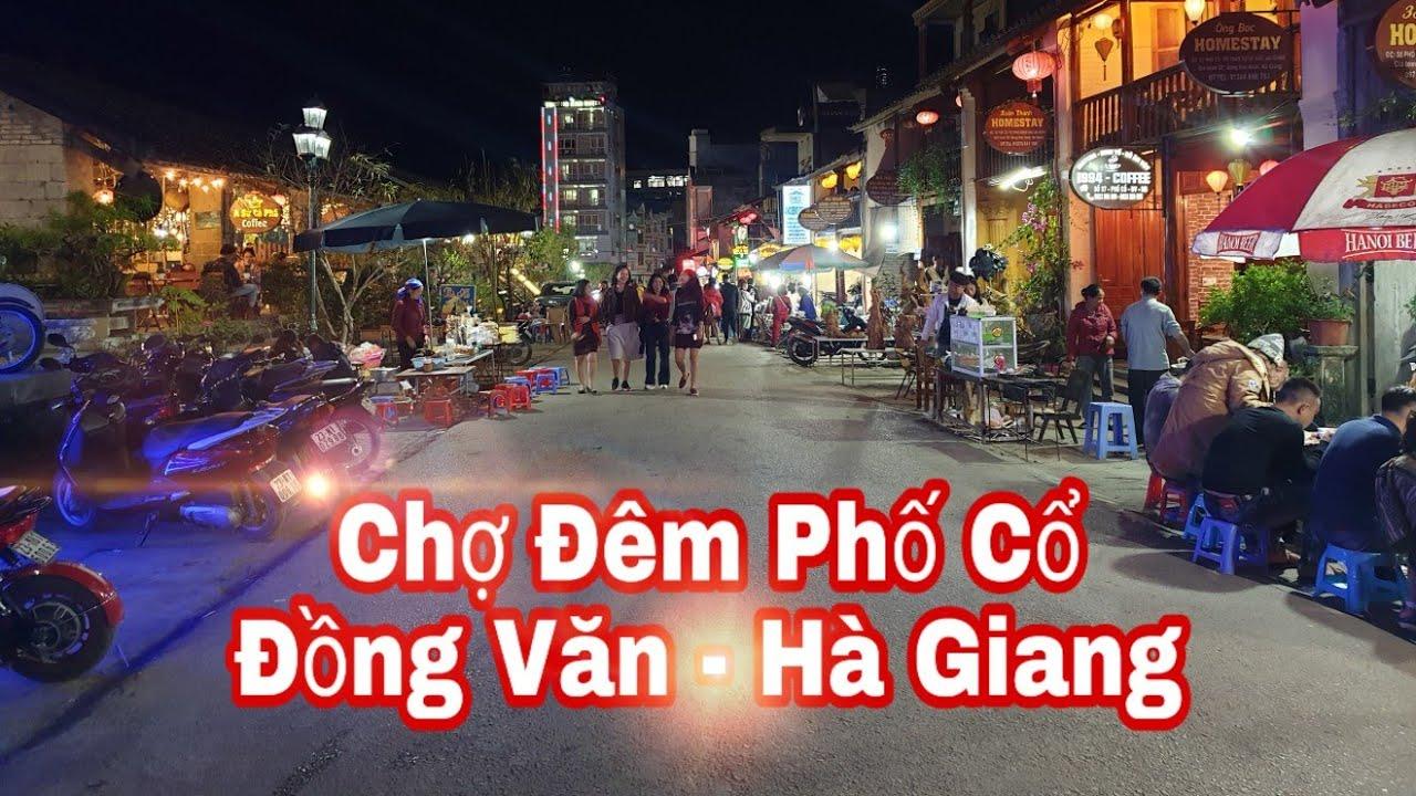 Khám Phá Phố Cổ Đồng Văn - Hà Giang Về Đêm / Khoai Hà Giang. - YouTube
