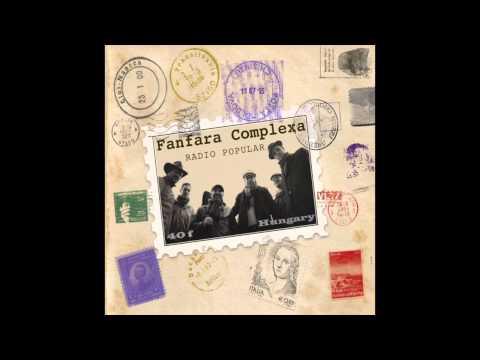 Fanfara Complexa - Radio Popular [OFFICIAL] mp3 letöltés