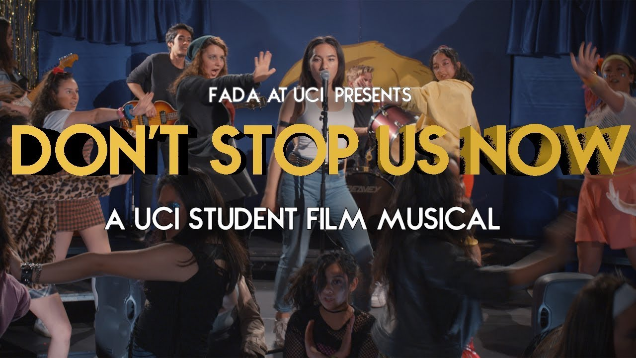 DON'T STOP US NOW | A UCI Student Film Musical