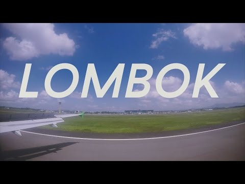 LOMBOK TRIP 2016 - DAY 7341 OF LIVING (EPISODE 1)