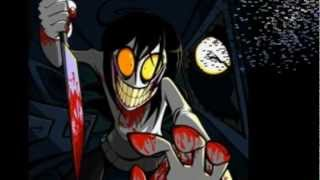 Jeff the Killer- It