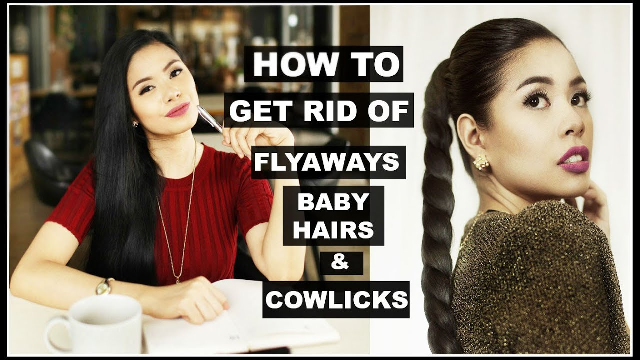 How To Get Rid Of Flyaways Tame Baby Hair Cowlicks Beautyklove You