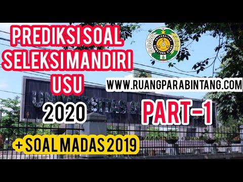 PREDIKSI SOAL UJIAN SELEKSI MANDIRI USU 2020 , MATEMATIKA DASAR + SOAL TKD 2019 ----PART 1