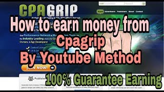how to earn money from cpagrip by youtube method |  tech smart earning