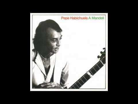 Pepe Habichuela - A Mandeli (Disco completo)