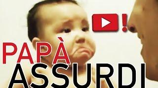 Festa del papà: i padri più assurdi di Youtube!