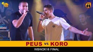PEUS vs KORO  WBW 2018  Finał XVI Edycji (B) Freestyle Battle