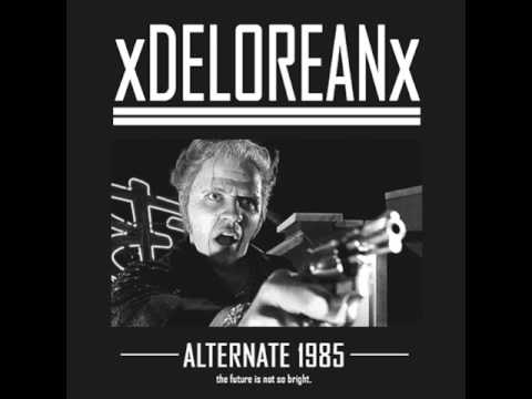 xDELOREANx - Alternate 1985 [2017]