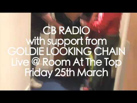 Goldie Looking Chain Support CB Radio @ Room At The Top 25/3/11