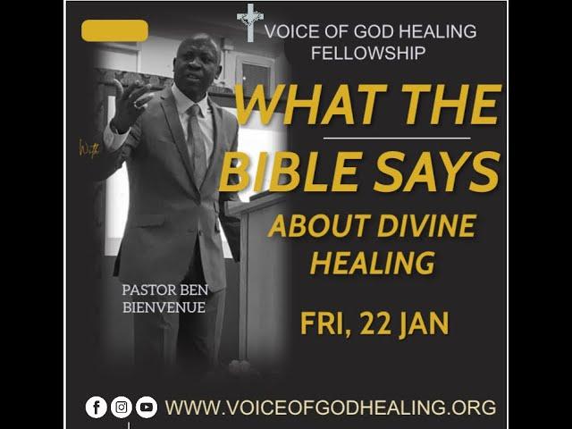 """WHAT THE BIBLE SAYS ABOUT DIVINE HEALING"" Pastor Ben Bienvenue"