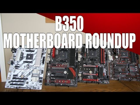 B350 Motherboards - Choices For Your Ryzen 5!