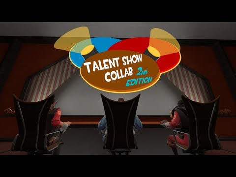 Talent Show Collab 2nd Edition