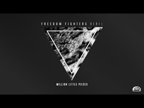 Freedom Fighters & Ryanosaurus - Million Little Pieces