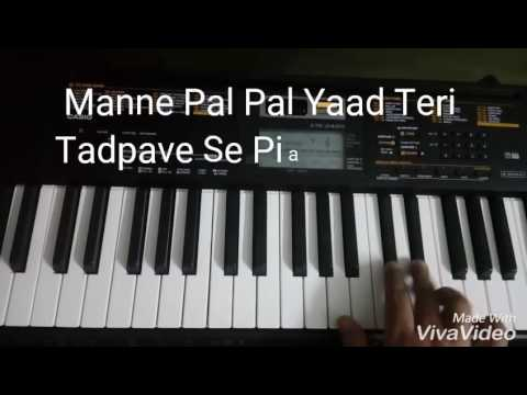 Pal Pal Yaad Teri Tadpave Se (Haryanvi Song) Piano Tutorial