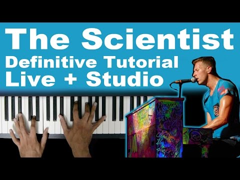 Coldplay - The Scientist Piano Tutorial - Definitive Tutorial Studio + Live 100% Correct