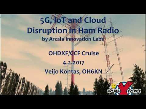 OHDXF   CCF Cruise 2017 Internet  of  Things   impact  to  Ham  Radio   OH6KN
