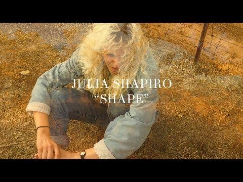 """Julia Shapiro - """"Shape"""" [OFFICIAL VIDEO]"""