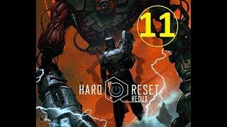 Hard Reset Redux - прохождение, эпизод 11