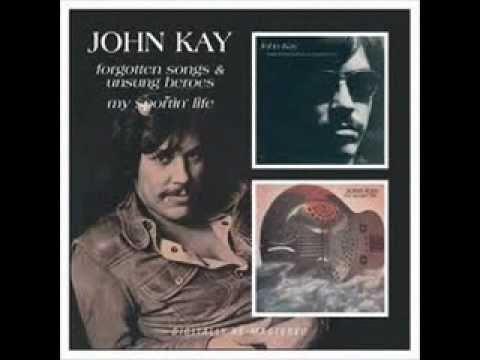 John Kay - I'm movin' on