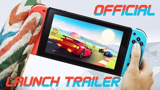 Horizon Chase Turbo Official Launch Trailer - Best Racing Game of 2018 for Nintendo Switch